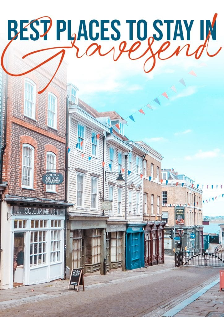 best places to stay in gravesend kent