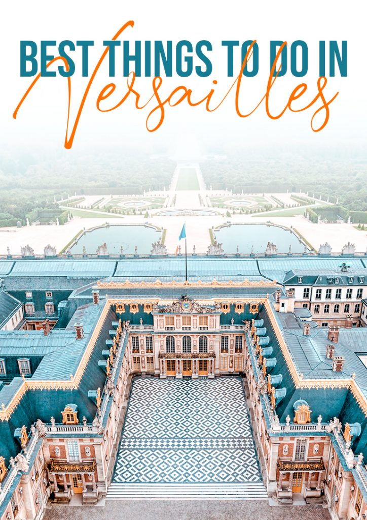 best things to do in Versailles