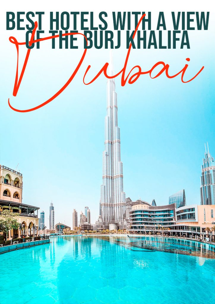 best hotels with a view of the burj khalifa