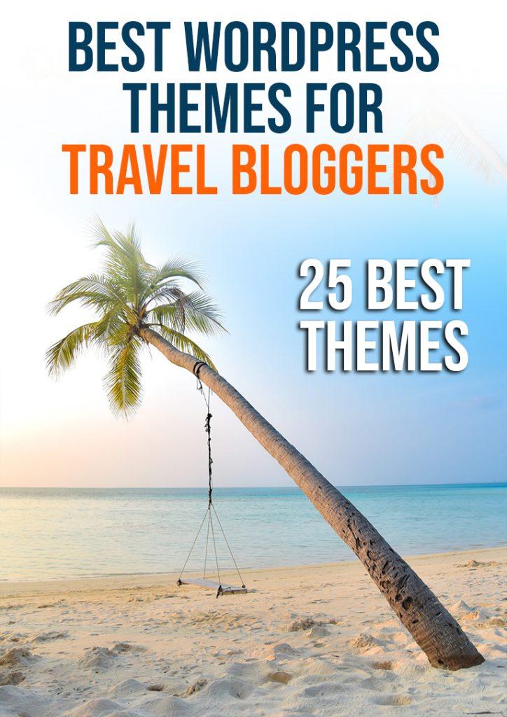 best wordpress themes for travel bloggers b25 best