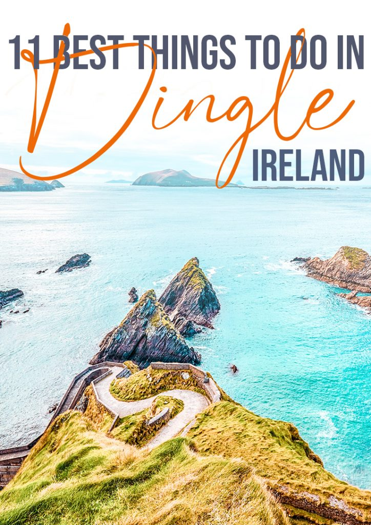 11 best things to do in dingle