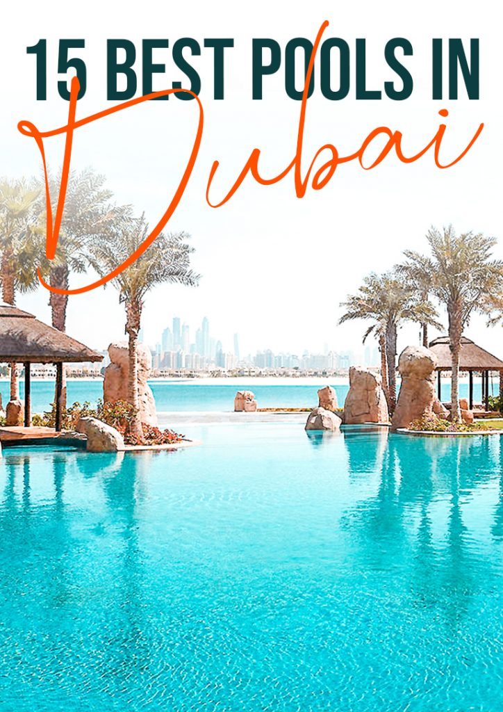 15 best pools dubai