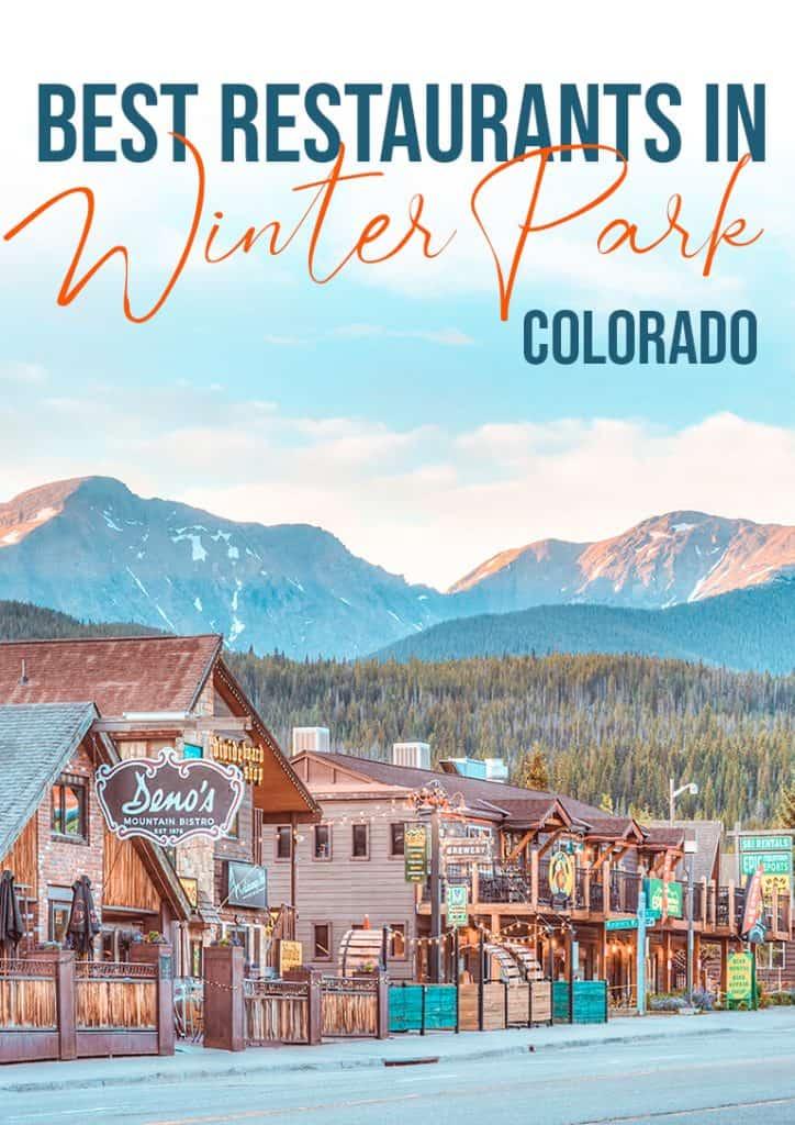 best restaurants in Winter Park Colorado