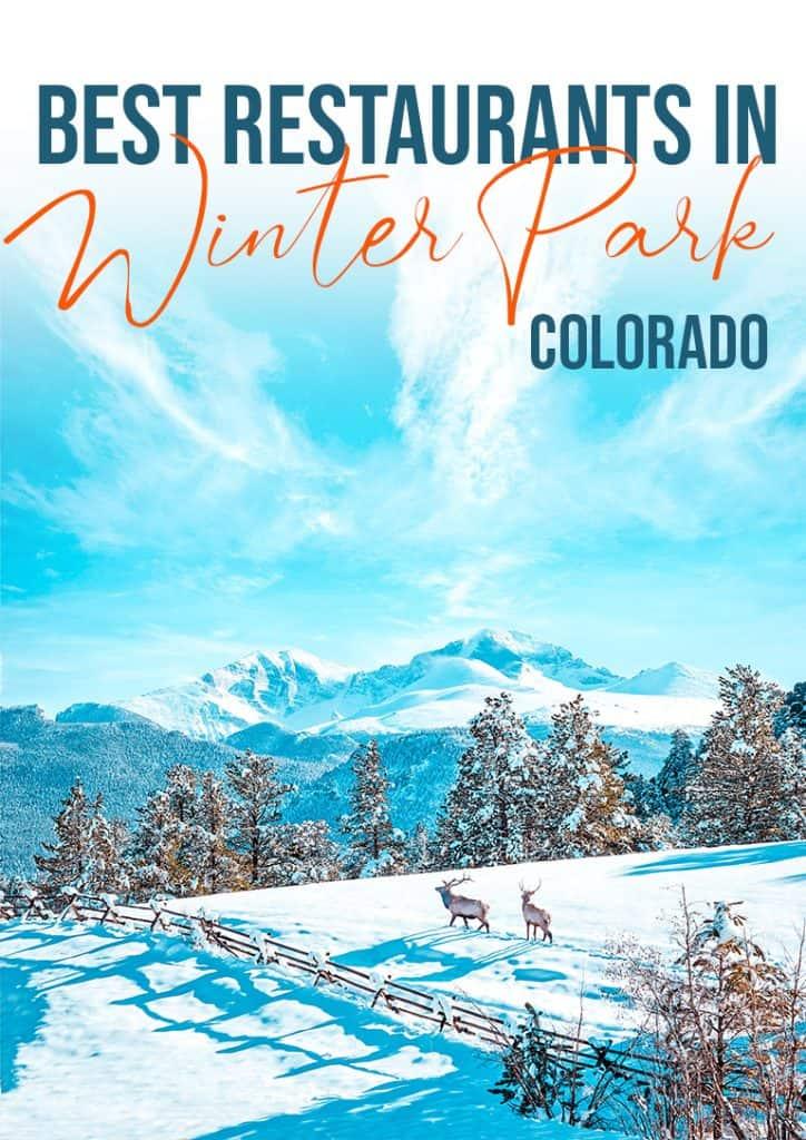 best restaurants in Winter Park Colorado food