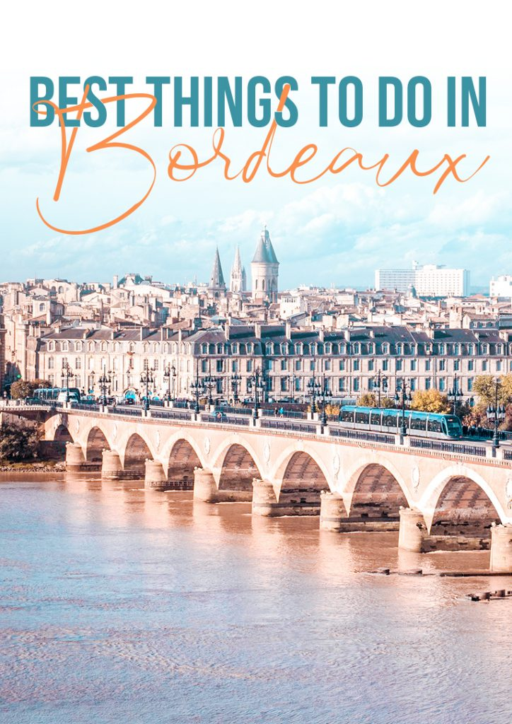 best things to do in bordeaux france