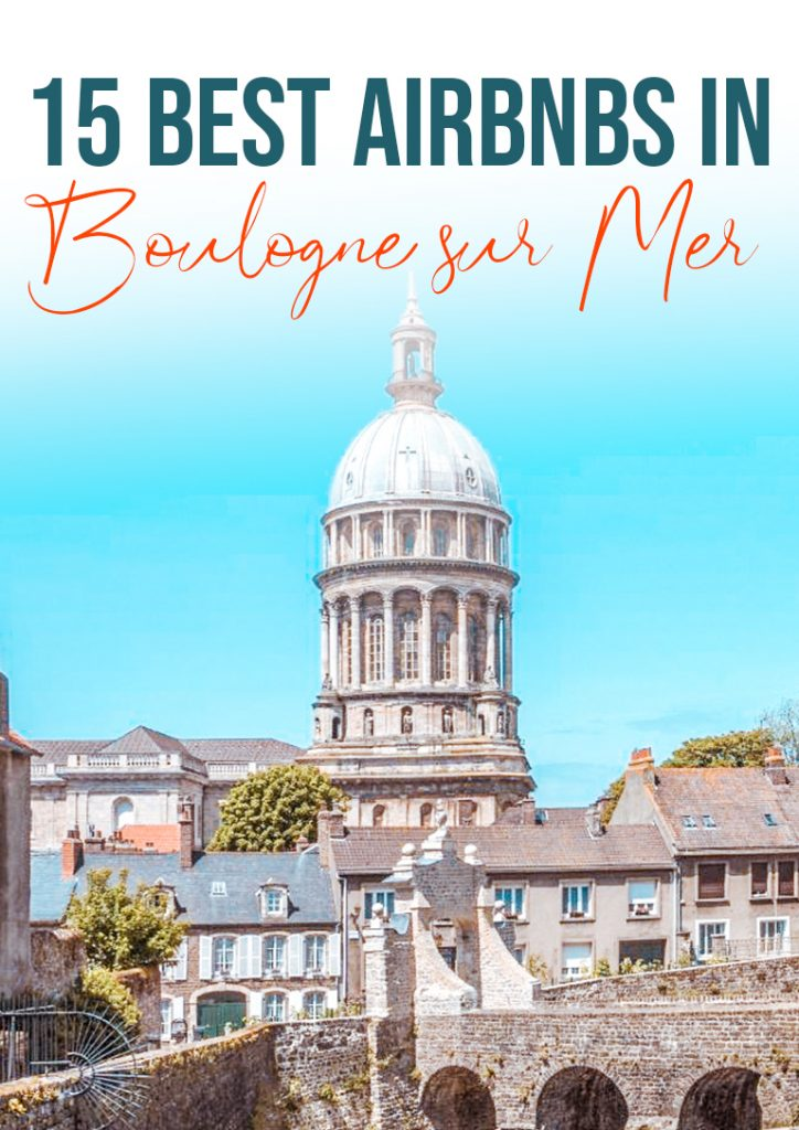15 best airbnbs in boulogne sur mer