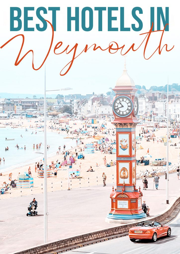 best hotels in weymouth