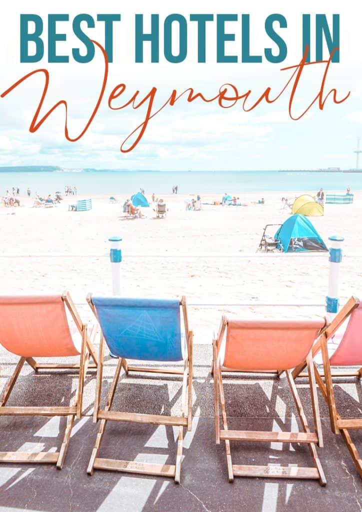 best hotels in weymouth beach
