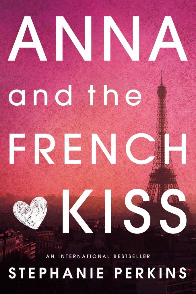best books about paris Anna and the French Kiss